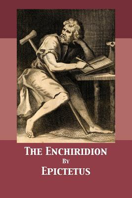 The Enchiridion - Epictetus, and Higginson, Thomas (Translated by), and Darnell, Tony (Editor)