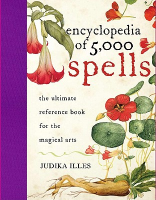 The Encyclopedia of 5000 Spells - Illes, Judika