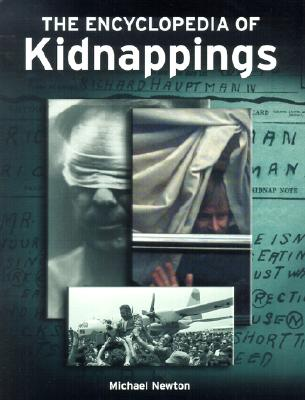 The Encyclopedia of Kidnappings - Newton, Michael