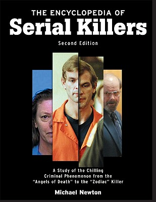 The Encyclopedia of Serial Killers - Newton, Michael