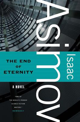 The End of Eternity - Asimov, Isaac