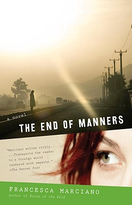 The End of Manners - Marciano, Francesca