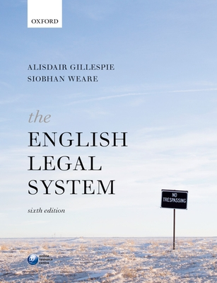 The English Legal System - Gillespie, Alisdair, and Weare, Siobhan