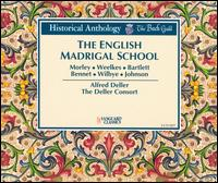 The English Madrigal School - Alfred Deller (counter tenor); Deller Consort; Eileen Poulter (soprano); Gerald English (tenor); Mary Thomas (soprano);...