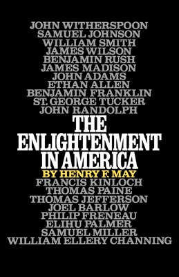 The Enlightenment in America - May, Henry F