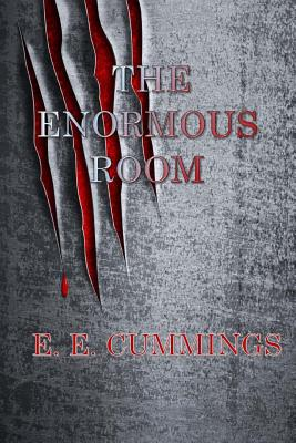 The Enormous Room - Cummings, E E
