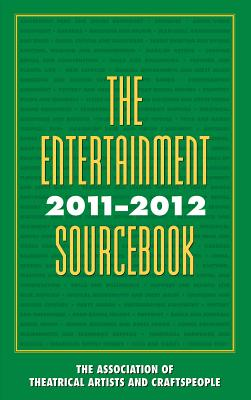 The Entertainment Sourcebook - Association of Theatrical Artists & Crafts People