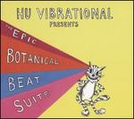 The Epic Botanical Beat Suite