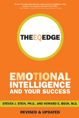 The EQ Edge: Emotional Intelligence and Your Sucess - Stein, Steven J, and Book, Howard