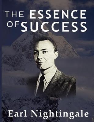 The Essence of Success - Nightingale, Earl