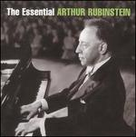 The Essential Arthur Rubinstein