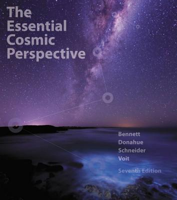 The Essential Cosmic Perspective - Bennett, Jeffrey O., and Donahue, Megan, and Schneider, Nicholas