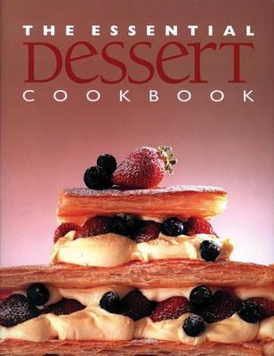 The Essential Dessert Cookbook - Stephen, Wendy (Editor)