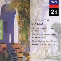 The Essential Falla - Alicia de Larrocha (piano); Colette Boky (soprano); Eduardo Fernandez (guitar); Jennifer Smith (soprano);...