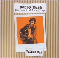 The Essential Recordings, Vol. 1 - Bobby Rush