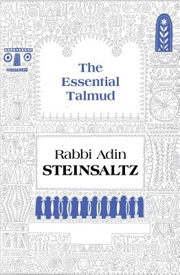 The Essential Talmud - Steinsaltz, Adin Even-Israel, Rabbi