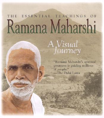 The Essential Teachings of Ramana Maharshi: A Visual Journey - Greenblatt, Matthew