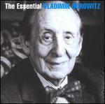 The Essential Vladimir Horowitz