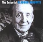 The Essential Vladimir Horowitz