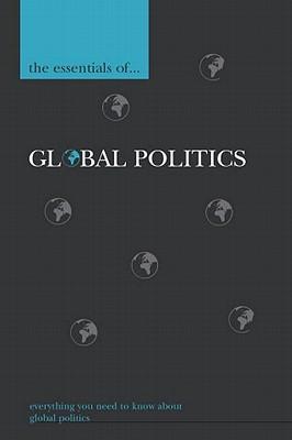 The Essentials of Global Politics - Langhorne, Richard