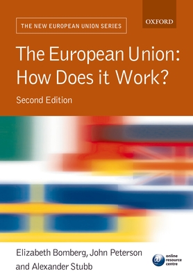 The European Union: How Does It Work? -