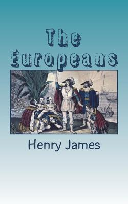 The Europeans - James, Henry