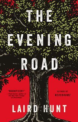 The Evening Road - Hachette Audio, and Hunt, Laird, Professor, and Johansson, Vanessa