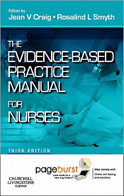 The Evidence-Based Practice Manual for Nurses: with Pageburst online access -