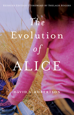 The Evolution of Alice - Robertson, David A, and Rogers, Shelagh (Foreword by)