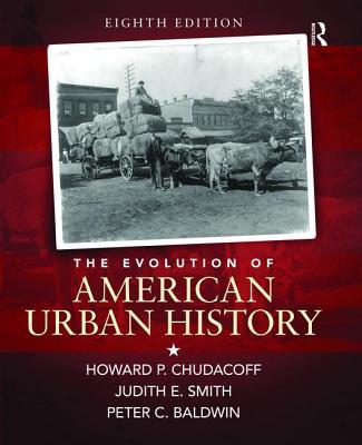 The Evolution of American Urban Society - Chudacoff, Howard P.