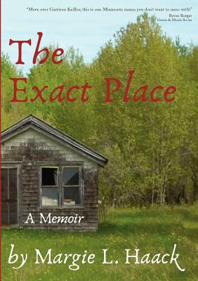 The Exact Place - Haack, Margie L