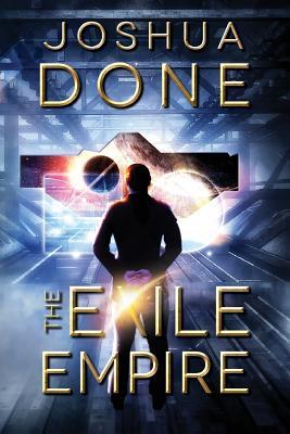 The Exile Empire - Done, Joshua