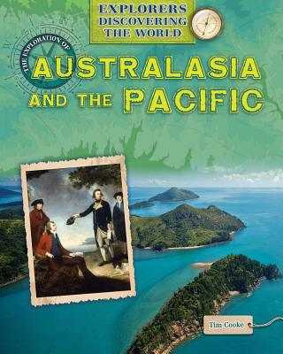 The Exploration of Australasia and the Pacific - Cooke, Tim