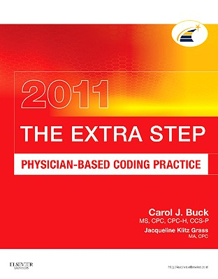 The Extra Step: Physician-Based Coding Practice - Buck, Carol J