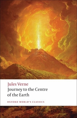 The Extraordinary Journeys: Journey to the Centre of the Earth - Verne, Jules, and Butcher, William (Translated by)