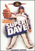 The Extreme Adventures of Super Dave - Peter MacDonald