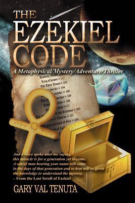 The Ezekiel Code - Tenuta, Gary Val