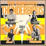 The Fabulous Thunderbirds [Girls Go Wild]