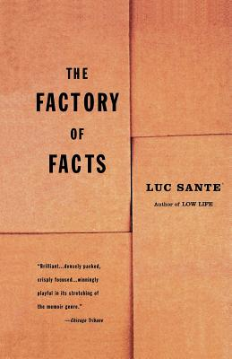 The Factory of Facts - Sante, Luc
