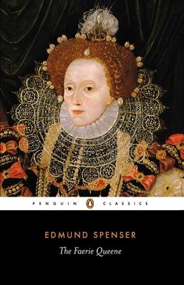 The Faerie Queene - Spenser, Edmund, Professor, and Roche, Thomas P (Editor), and O'Donnell, C Patrick (Editor)