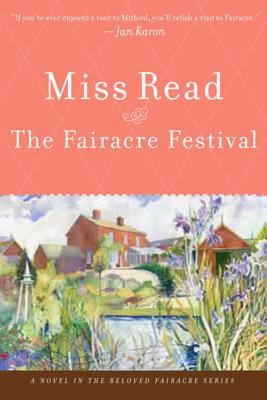The Fairacre Festival - Miss Read