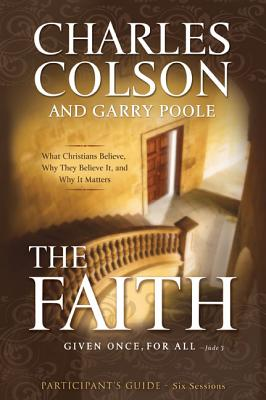 The Faith: Six Sessions - Colson, Charles W