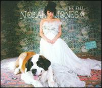 The Fall [Deluxe Package] [Bonus Tracks] - Norah Jones