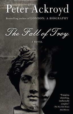 The Fall of Troy - Ackroyd, Peter