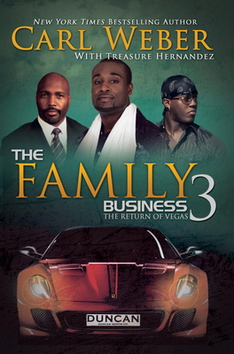 The Family Business 3: A Family Business Novel - Weber, Carl, and Hernandez, Treasure