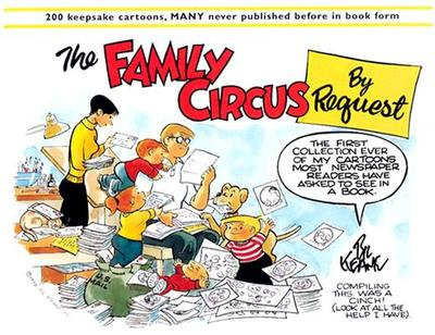 The Family Circus by Request - Keane, Bil