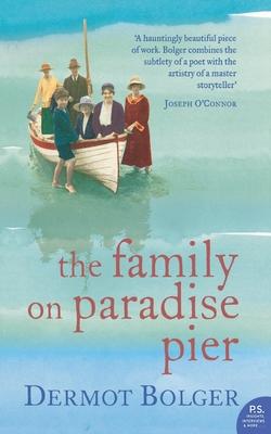 The Family on Paradise Pier - Bolger, Dermot