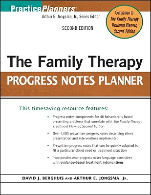 The Family Therapy Progress Notes Planner - Berghuis, David J, M.A., L.L.P., and Jongsma, Arthur E