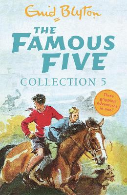The Famous Five Collection 5: Books 13-15 - Blyton, Enid