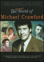 The Fantastic World of Michael Crawford